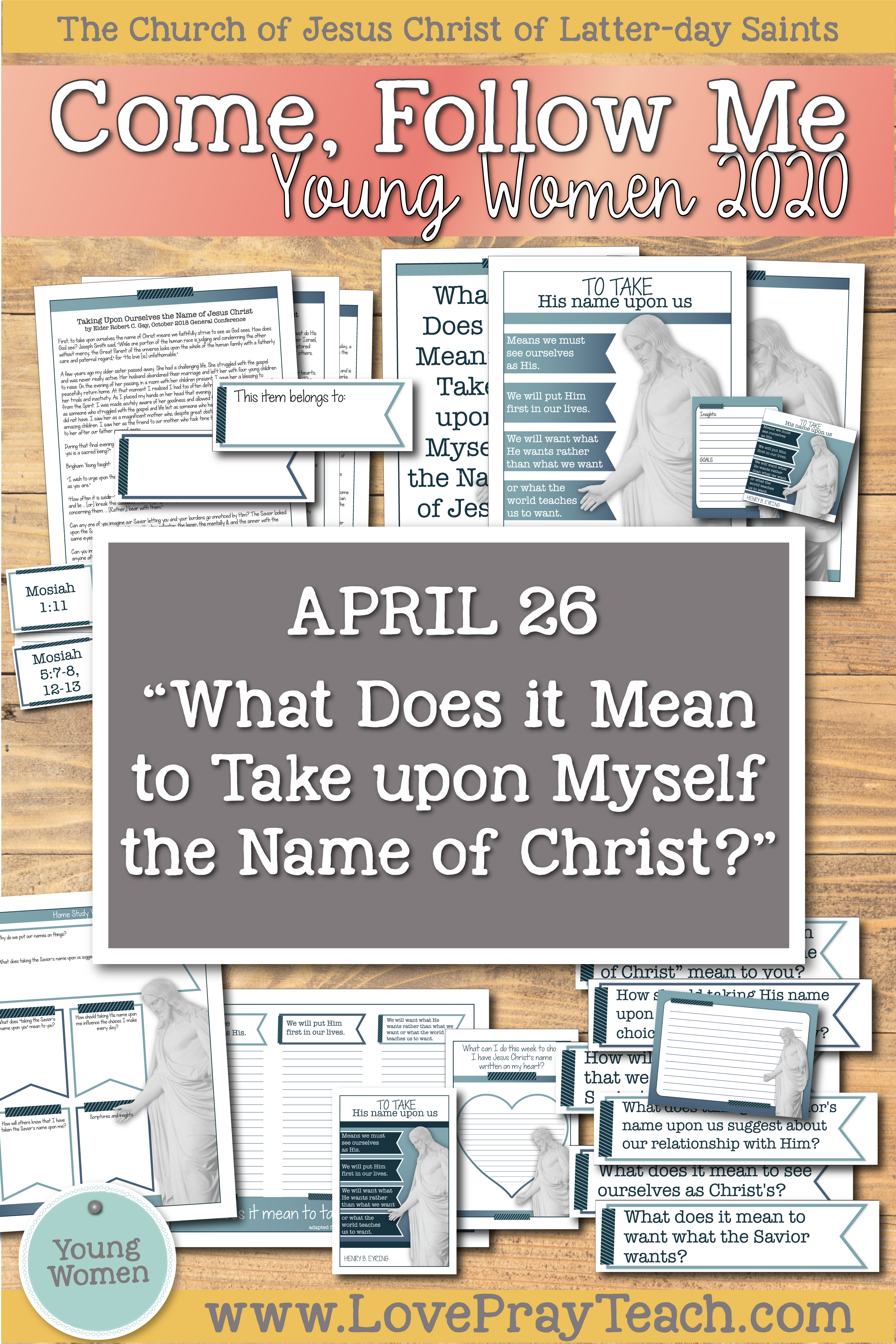 "Come, Follow Me for Young Women 2020 Book of Mormon April 26 ""What Does It Mean to Take upon Myself the Name of Jesus Christ?"" Mosiah 4–6 Printable Lesson Packet"