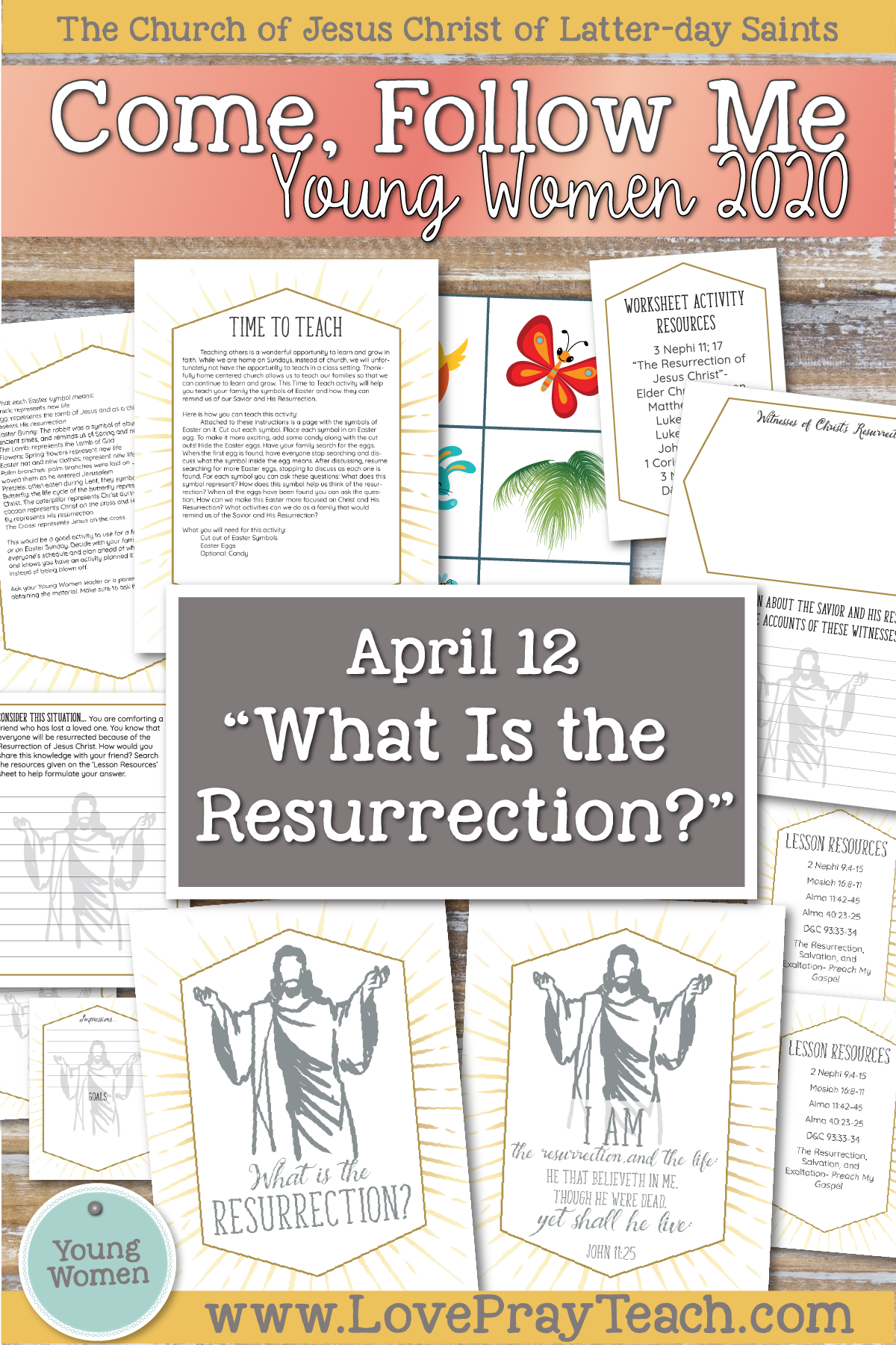 "Come, Follow Me for Young Women 2020 - April - ""What is the Resurrection?"" Printable Lesson Packet"