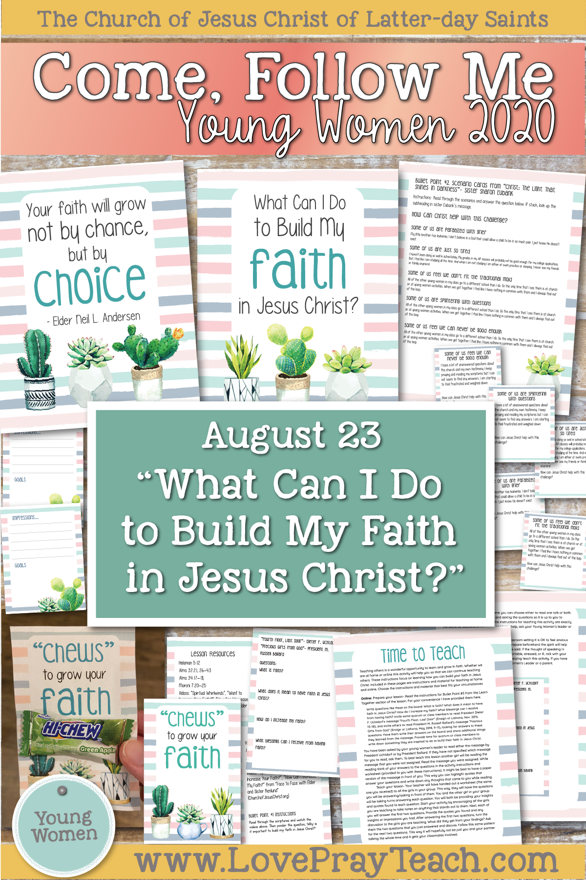 "Young Women Doctrinal Topics 2020 August 23: "" What Can I Do to Build My Faith in Jesus Christ?"" Helaman 1–6 www.LovePrayTeach.com"