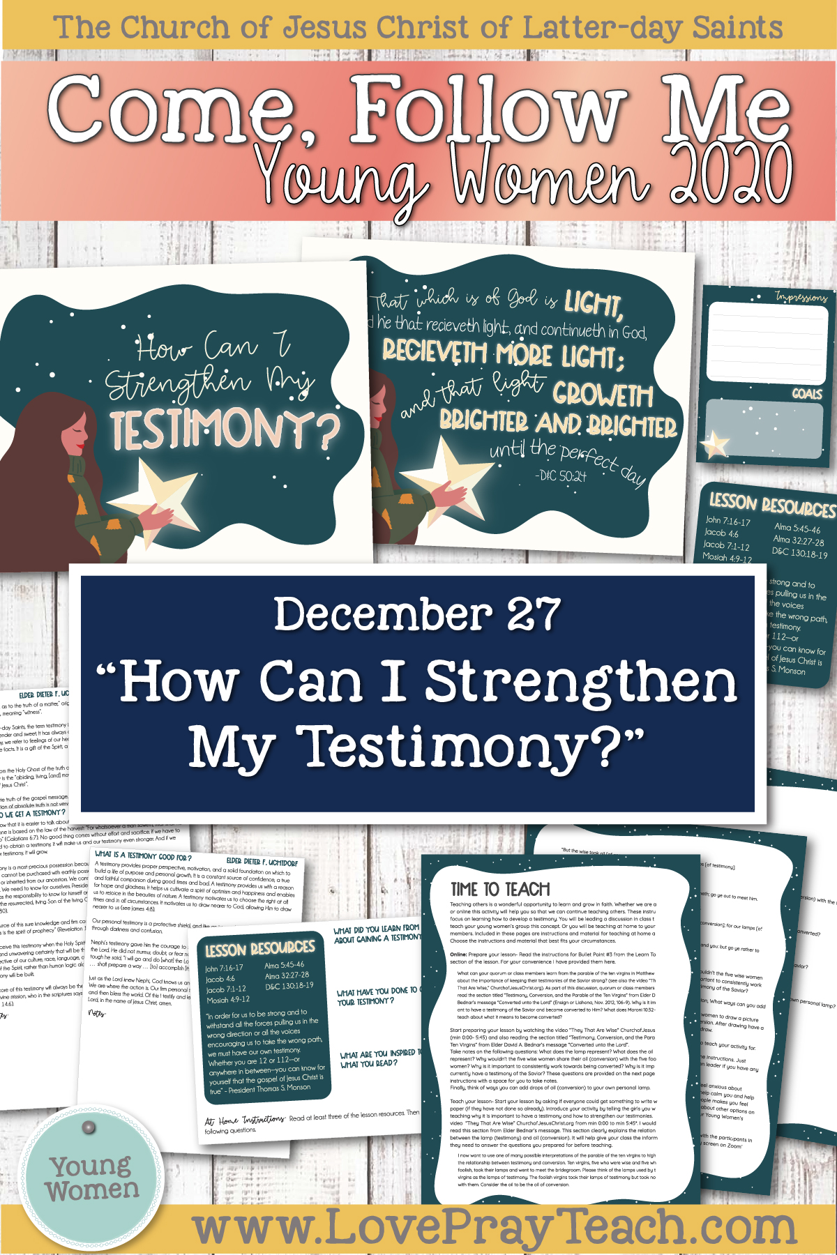 "Young Women Doctrinal Topic December 27: ""How Can I Strengthen My Testimony?"" Printable Lesson Materials www.LovePrayTeach.com"