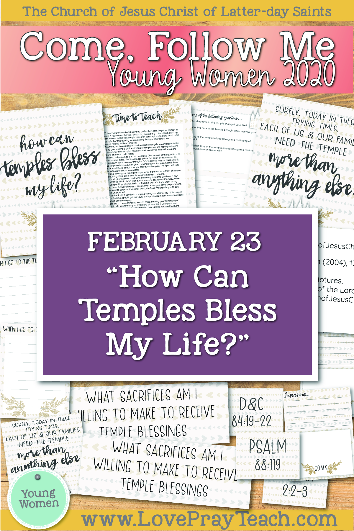 "Come, Follow Me—For Young Women Classes: Doctrinal Topics 2020 February 23 ""How Can Temples Bless My Life?"" 2 Nephi 11–25 Printable Lesson Packet www.LovePrayTeach.com"