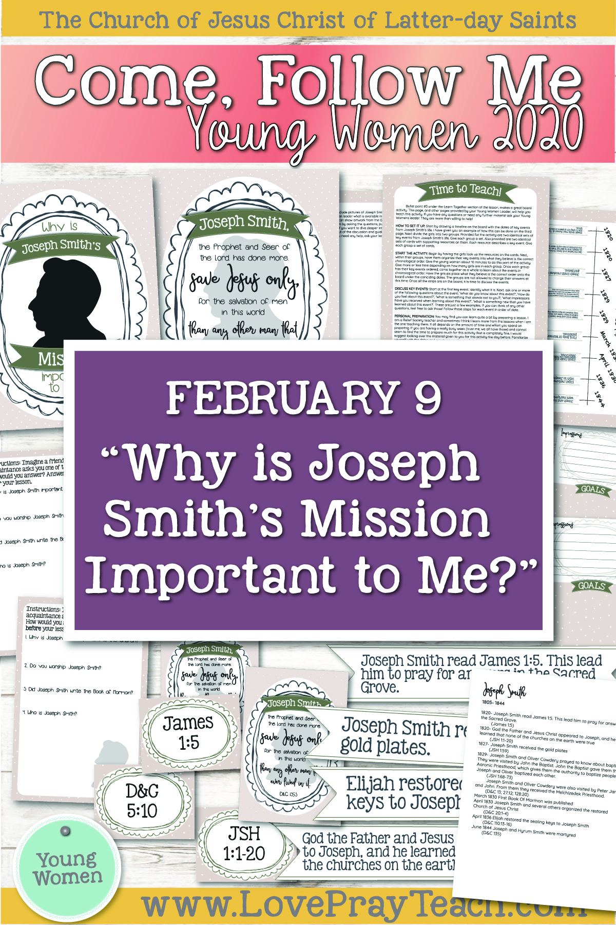"Come, Follow Me—For Young Women Classes: Doctrinal Topics 2020: February 9 ""Why Is Joseph Smith's Mission Important to Me?"" 2 Nephi 1–5 Printable Lesson Packet www.LovePrayTeach.com"