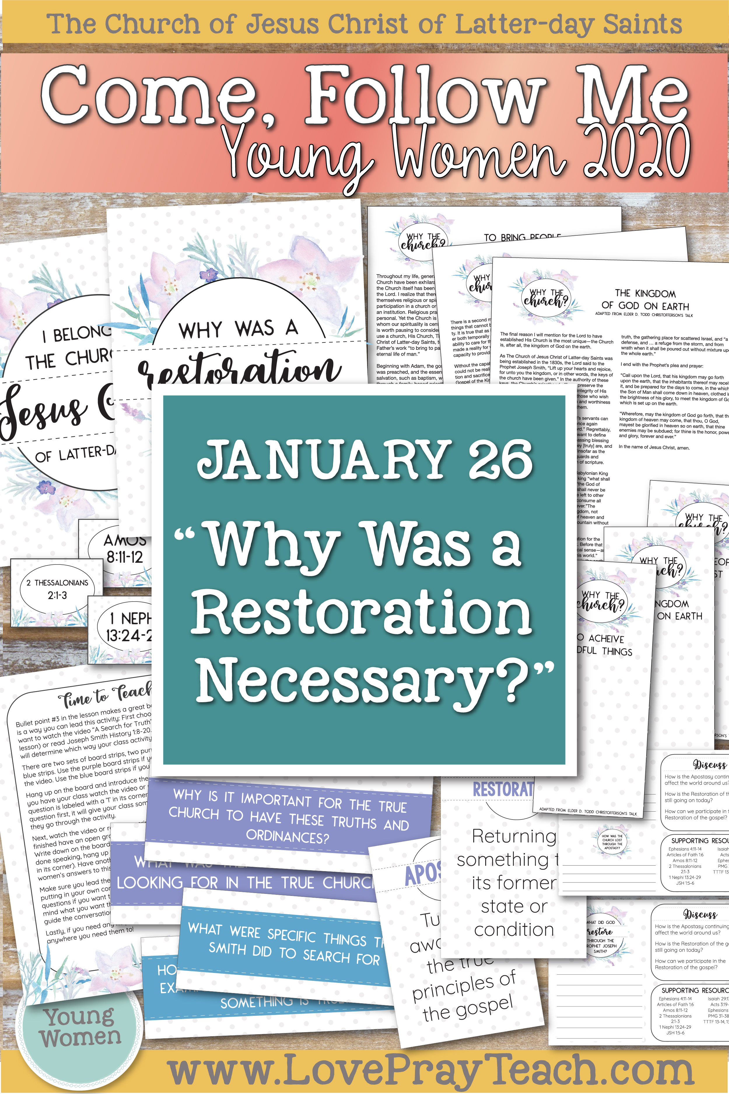 "Come, Follow Me—For Young Women Classes: Doctrinal Topics 2020 - January 26: ""Why Was a Restoration Necessary?"" 1 Nephi 11–15 Printable Lesson Packet www.LovePrayTeach.com"