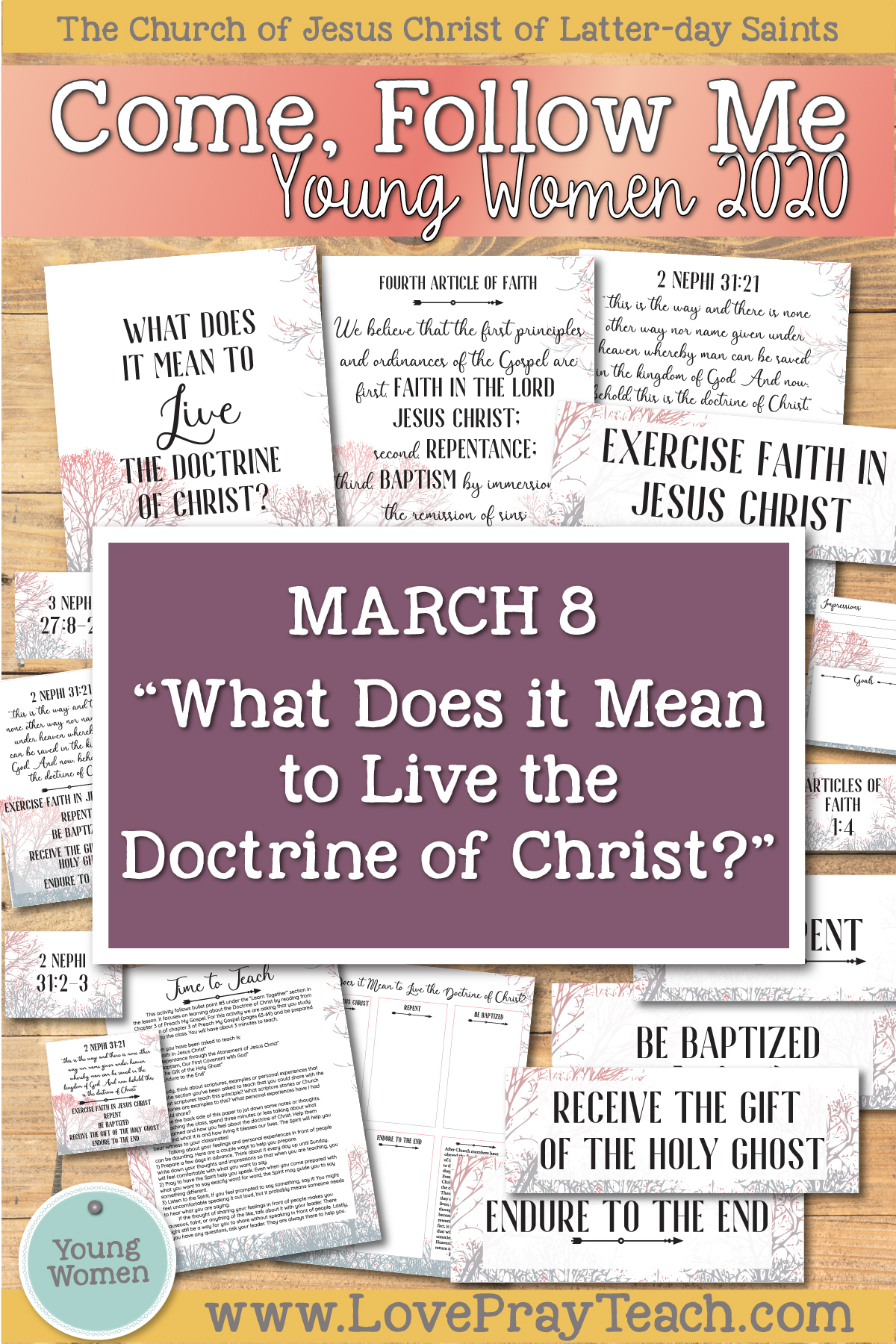 "Come, Follow Me—For Young Women Classes: Doctrinal Topics 2020 March 8 ""What does it mean to live the doctrine of Christ?"" 2 Nephi 31-33 Printable Lesson Packet www.LovePrayTeach.com"