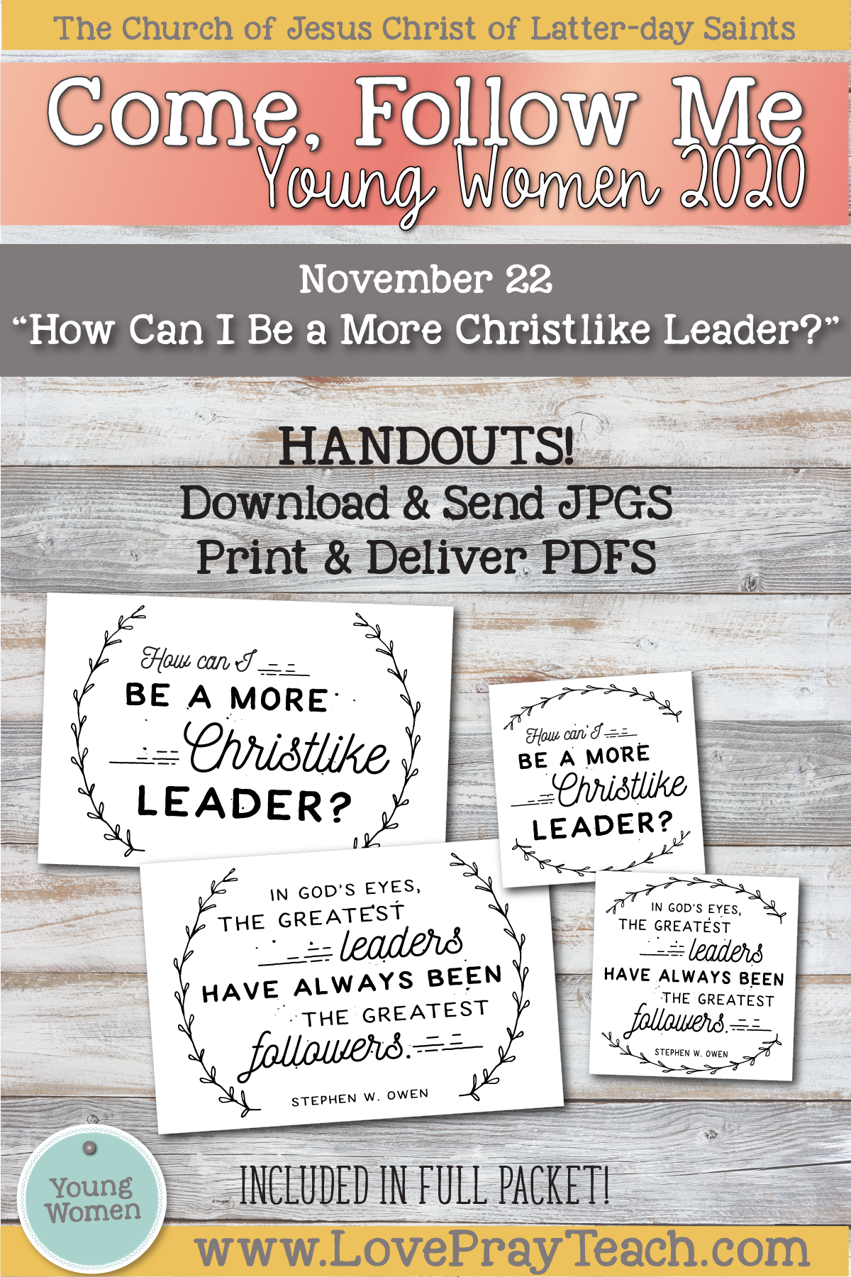 """Young Women Doctrinal Topic November 22: """"How Can I Be a More Christlike Leader?"""" Printable lesson packet for Ether 6-11 www.LovePrayTeach.com"""
