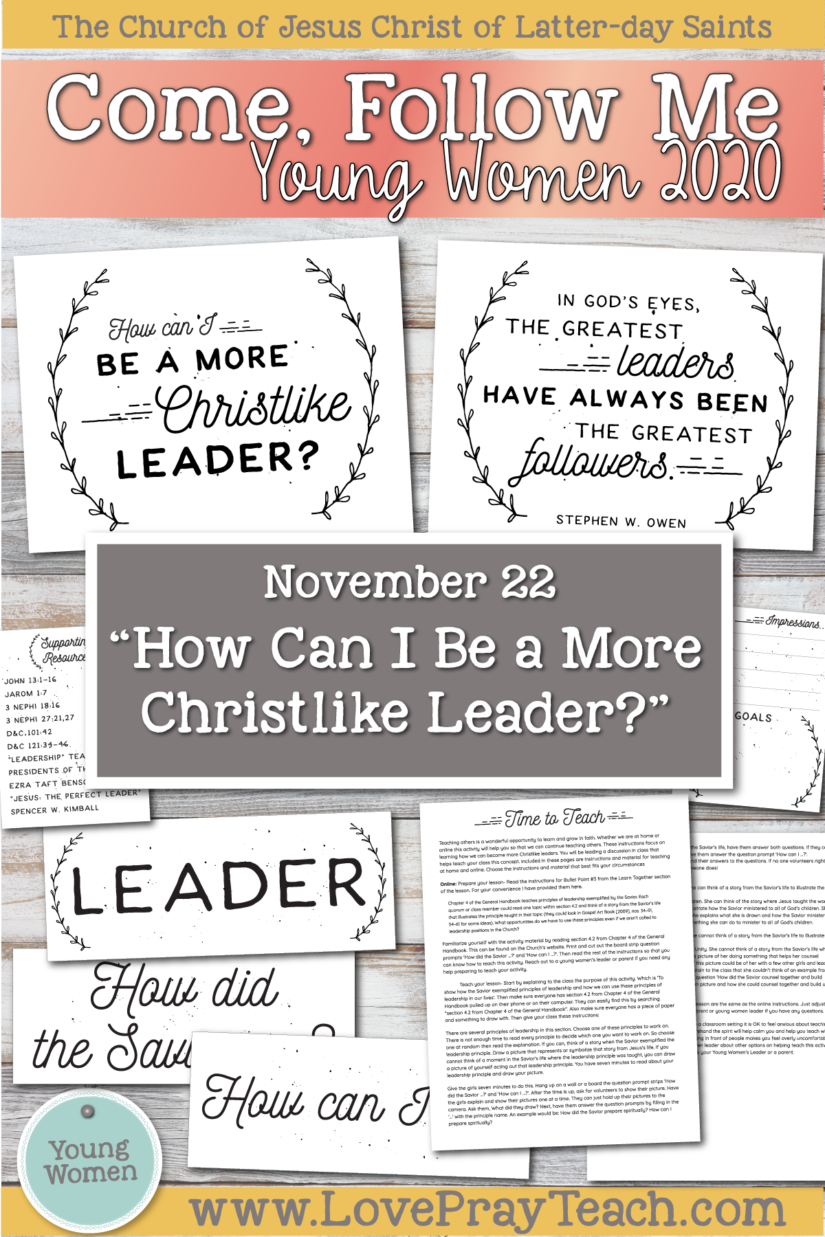 "Young Women Doctrinal Topic November 22: ""How Can I Be a More Christlike Leader?"" Printable lesson packet for Ether 6-11 www.LovePrayTeach.com"