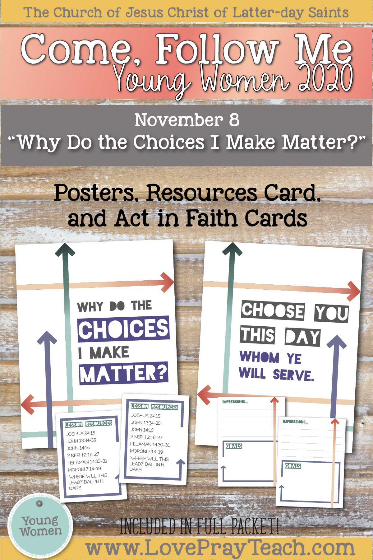 """Young Women Doctrinal Topic November 8: """"Why Do the Choices I Make Matter?"""" Printable lesson packet for Mormon 7-9 www.LovePrayTeach.com"""