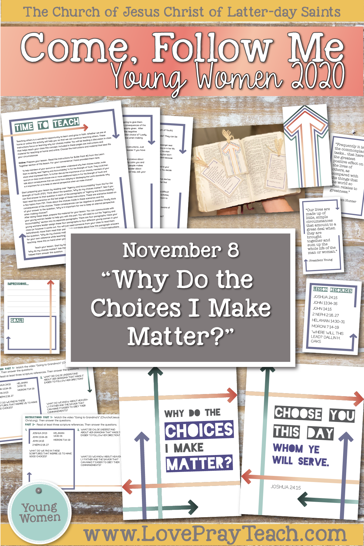 "Young Women Doctrinal Topic November 8: ""Why Do the Choices I Make Matter?"" Printable lesson packet for Mormon 7-9 www.LovePrayTeach.com"