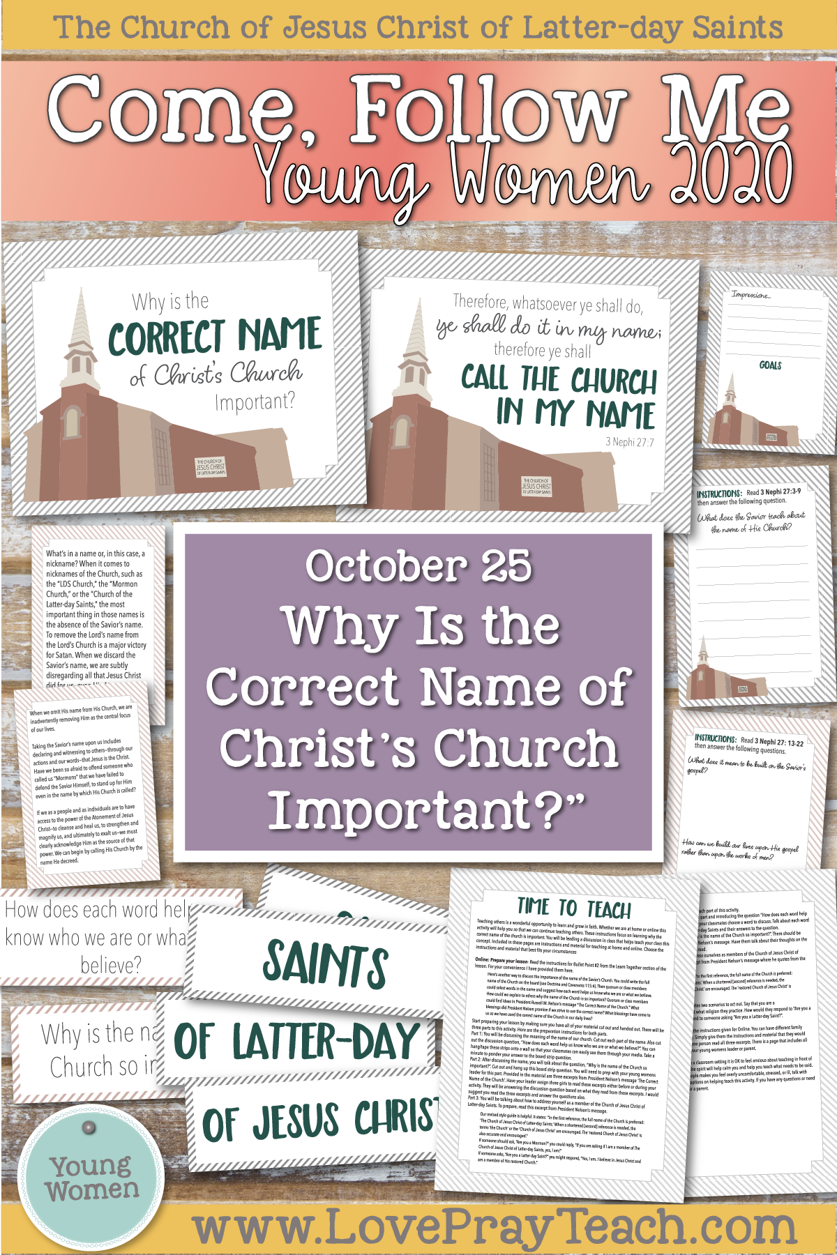 "Young Women Doctrinal Topic October 25, 2020 ""Why is the Correct Name of Christ's Church Important?"" 3 Nephi 27-4 Nephi Printable Lesson Packet www.LovePrayTeach.com"