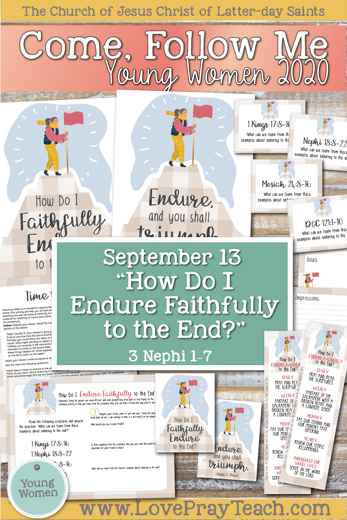 "Young Women Doctrinal Topics 2020: September 13 ""How Do I Endure Faithfully to the End?"" 3 Nephi 1–7 www.LovePrayTeach.com"