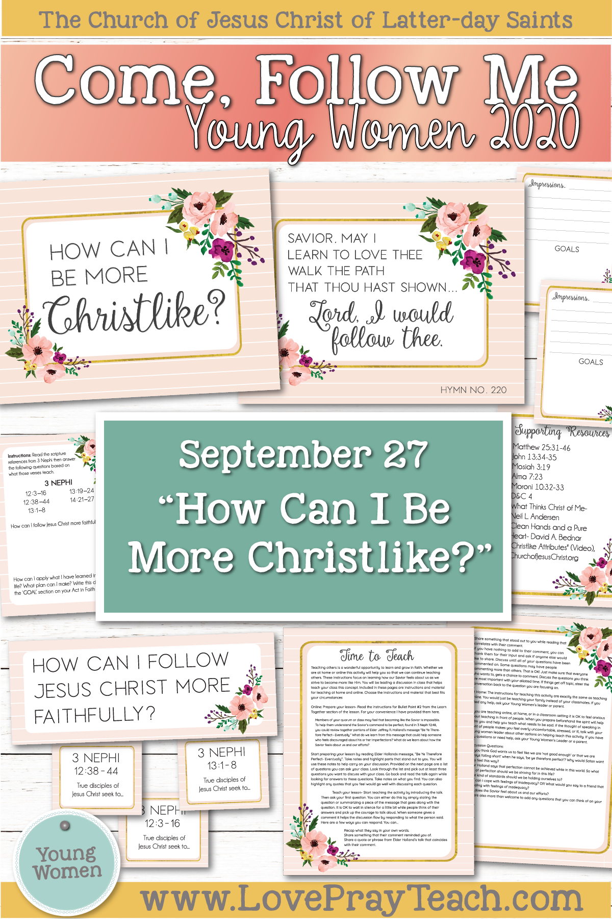 "Young Women Doctrinal Topics 2020: September 27 ""How Can I Be More Christlike?"" Printable Lesson Packet www.LovePrayTeach.com"