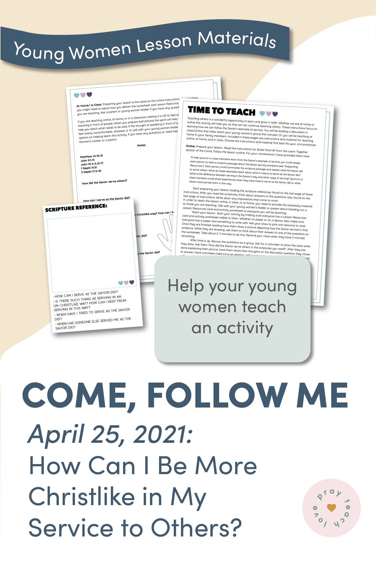 """Young Women Doctrinal Topic April 25: """"How Can I Be More Christlike in My Service to Others?"""" Doctrine and Covenants 41-44"""