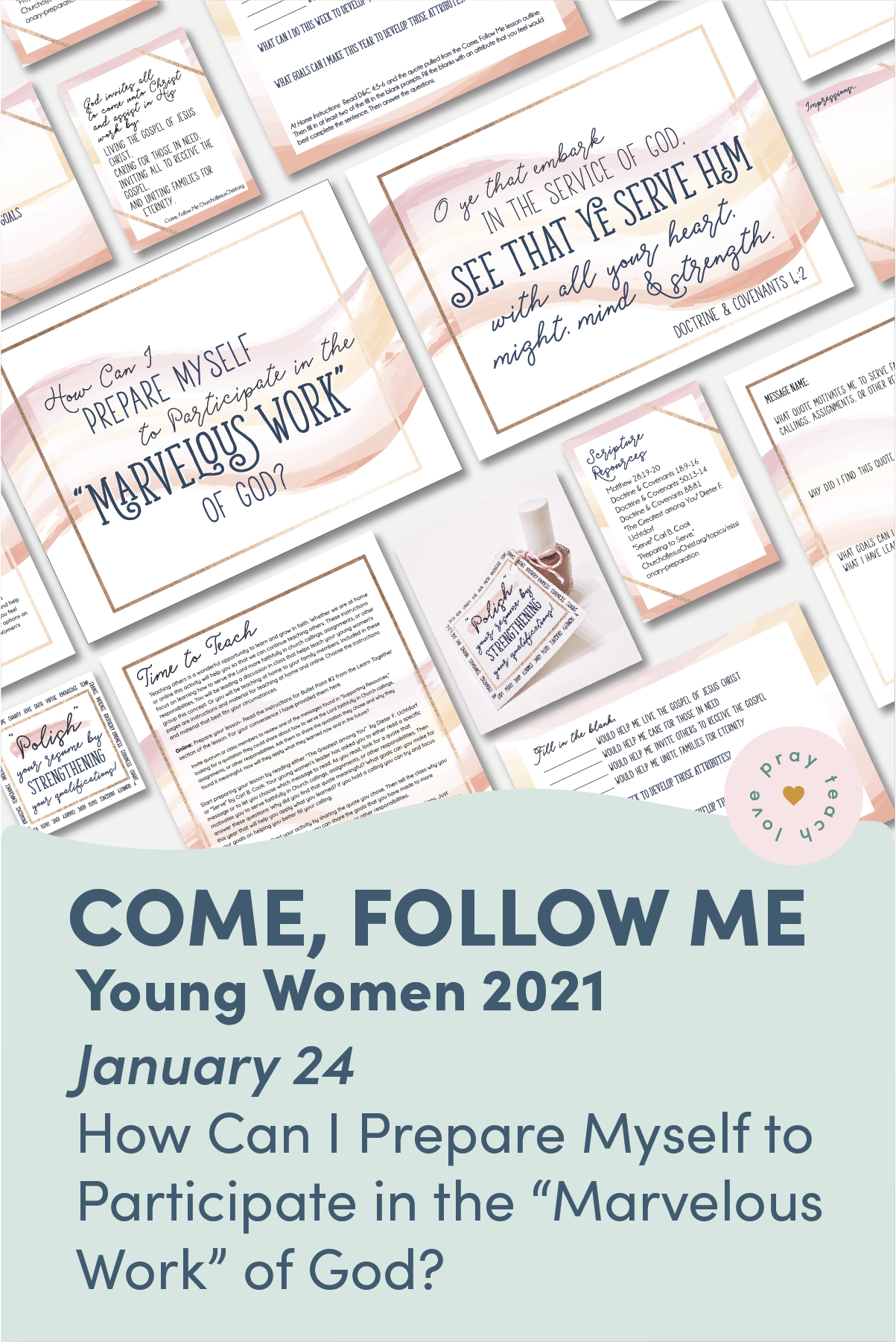 "Young Women Doctrinal Topic January 24: ""How Can I Prepare Myself to Participate in the 'Marvelous Work' of God?"" Printable Lesson Packet for Doctrine and Covenants 3–5 www.LovePrayTeach.com"