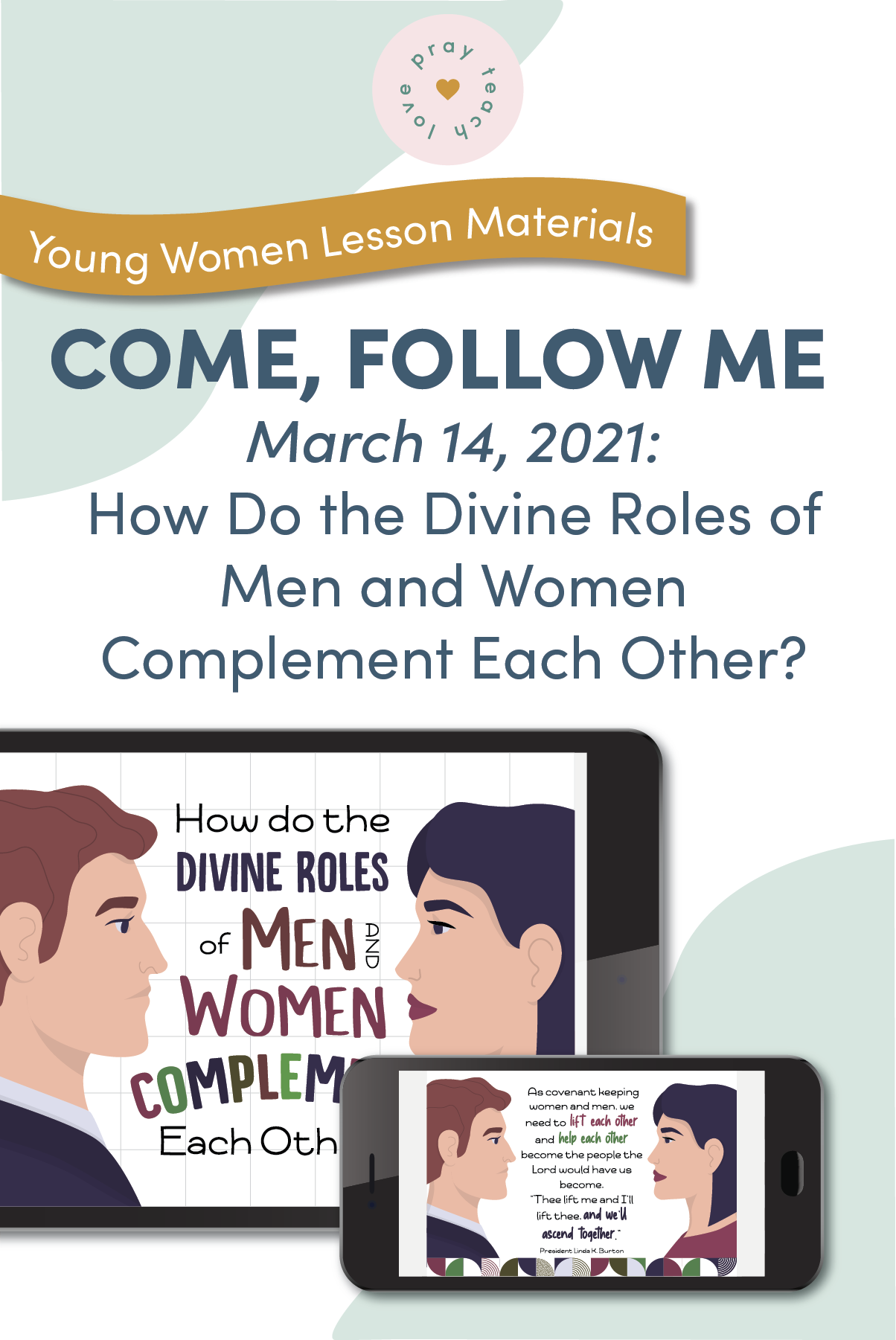 Young Women Doctrinal Topic March 14: