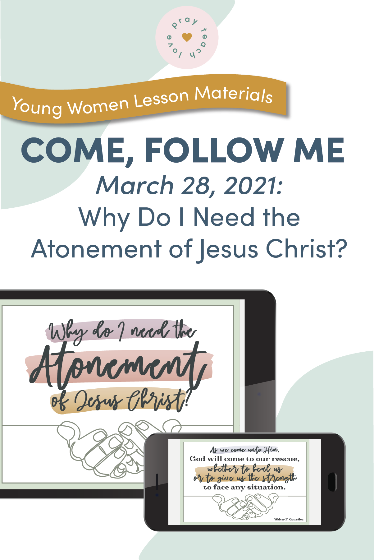 Young Women Doctrinal Topic March 28 Posters
