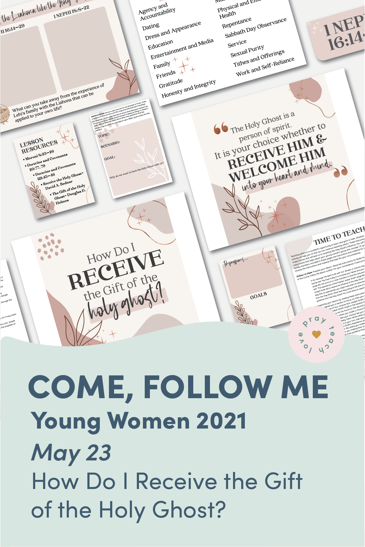 "Young Women Doctrinal Topic May 23: ""How Do I Receive the Gift of the Holy Ghost?"" Printable Lesson Packet for Doctrine and Covenants 51–57 www.LovePrayTeach.com"
