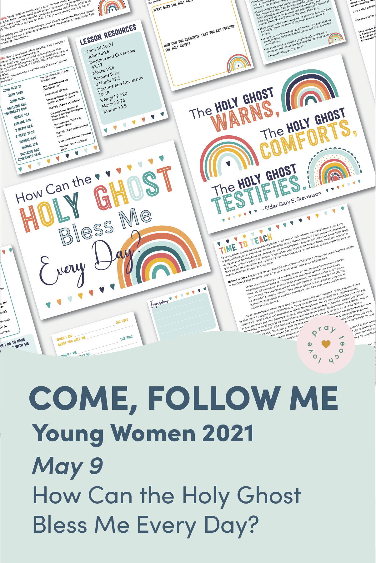 "Young Women Doctrinal Topic May 9: ""How Can the Holy Ghost Bless Me Every Day?"" Printable Lesson Packet for Doctrine and Covenants 46-48"