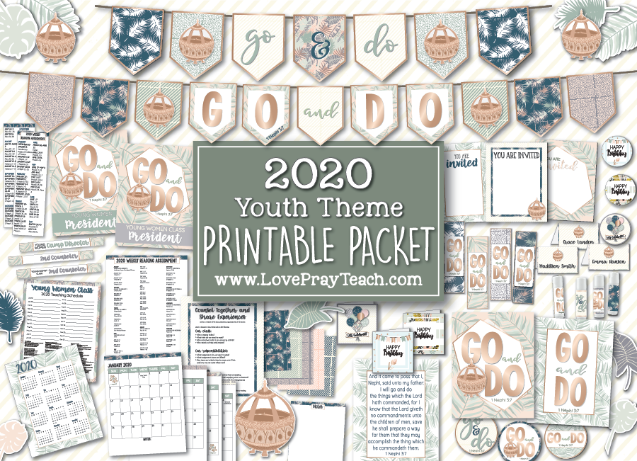 "2020 Youth Theme Printable Packet for Latter-day Saint Young Women! ""Go and Do"" 1 Nephi 3:7"