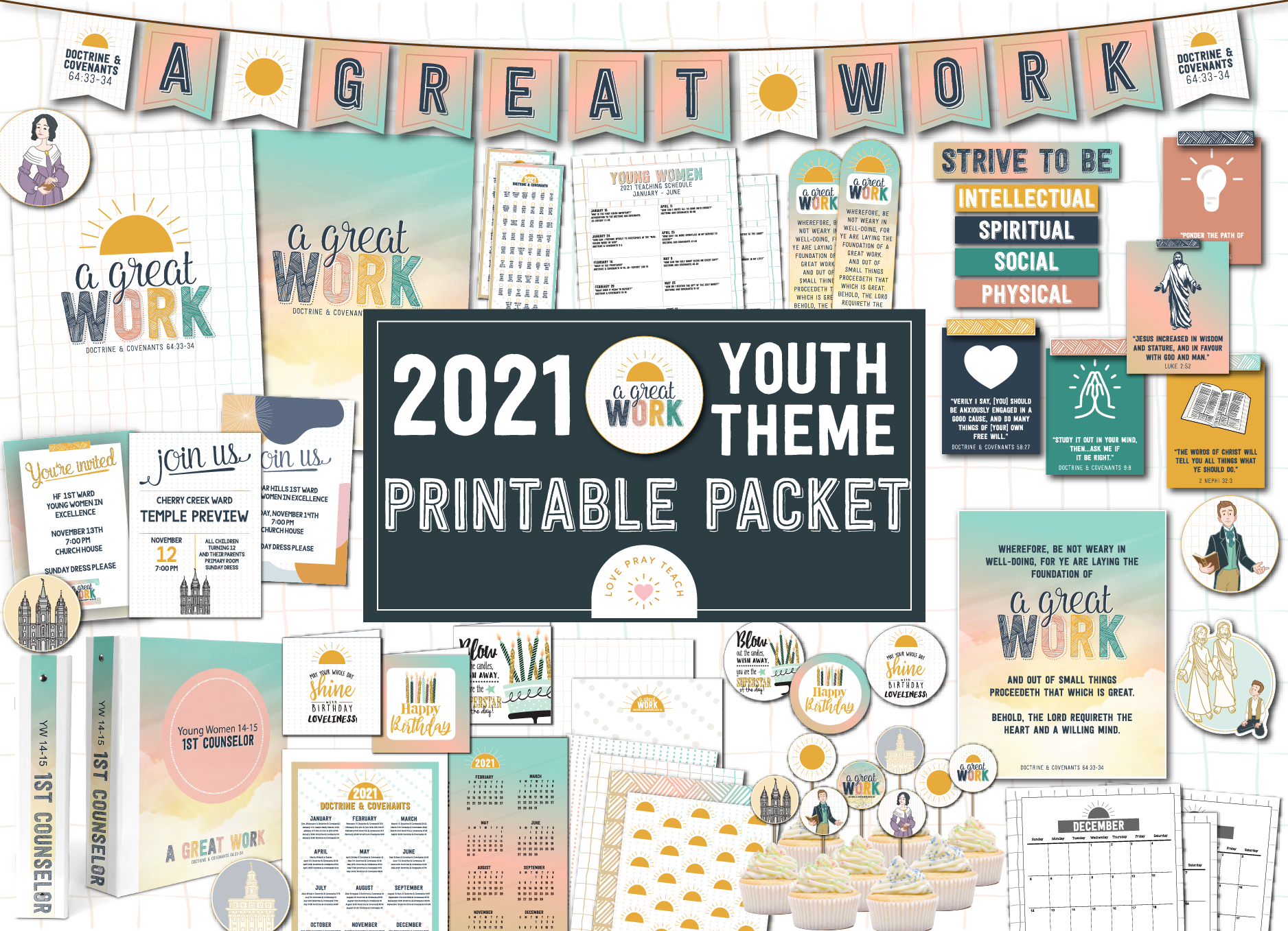 "2021 Youth Theme ""A Great Work"" Young Women printable packet www.LovePrayTeach.com"