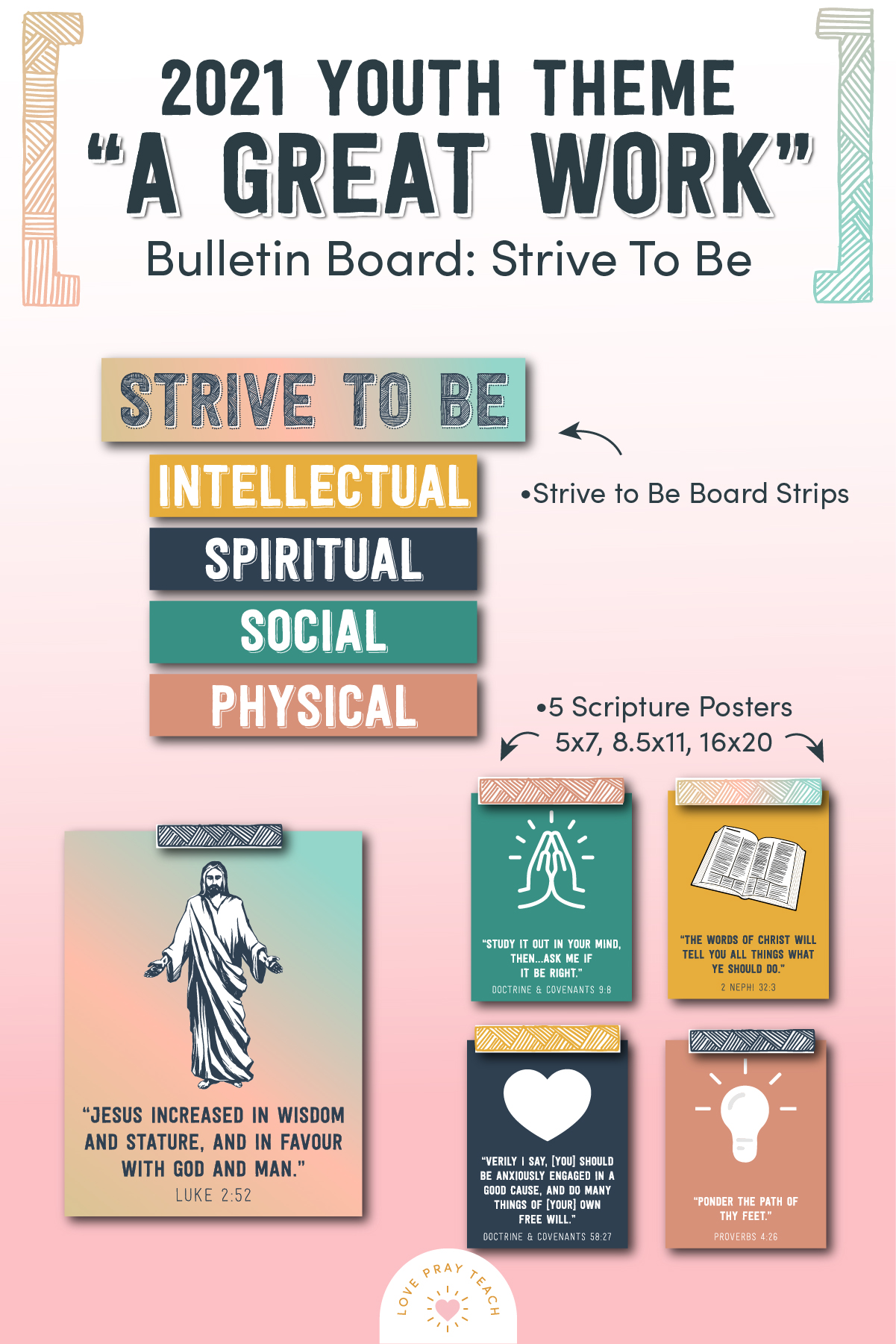 Strive to Be bulletin board decorations www.LovePrayTeach.com
